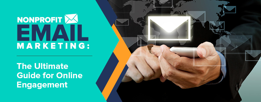 Explore this comprehensive guide to nonprofit email marketing.