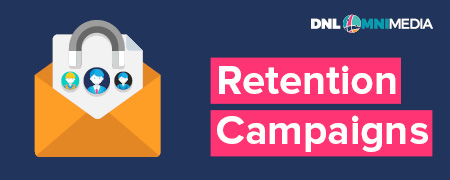 Retention campaigns are a type of nonprofit email marketing.
