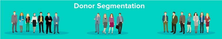 Donor segmentation involves separating your donors into groups.