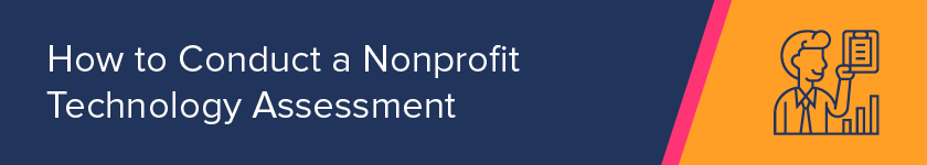 How do you conduct a nonprofit technology assessment?