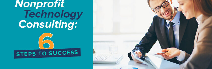 Explore our guide to nonprofit technology consulting.
