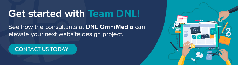 Contact DNL OmniMedia today to begin your next nonprofit website design project.