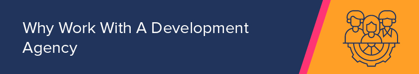 Why work with a development agency for your first web build project?