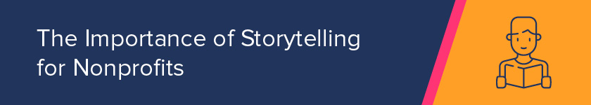 What is the importance of storytelling for nonprofits?