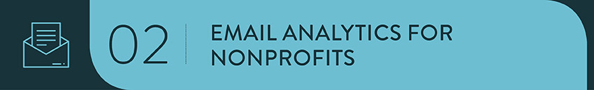 Email analytics for nonprofits are a crucial part of a successful marketing and outreach strategy.